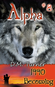 Cover image for ALPHA: 1990 Becoming