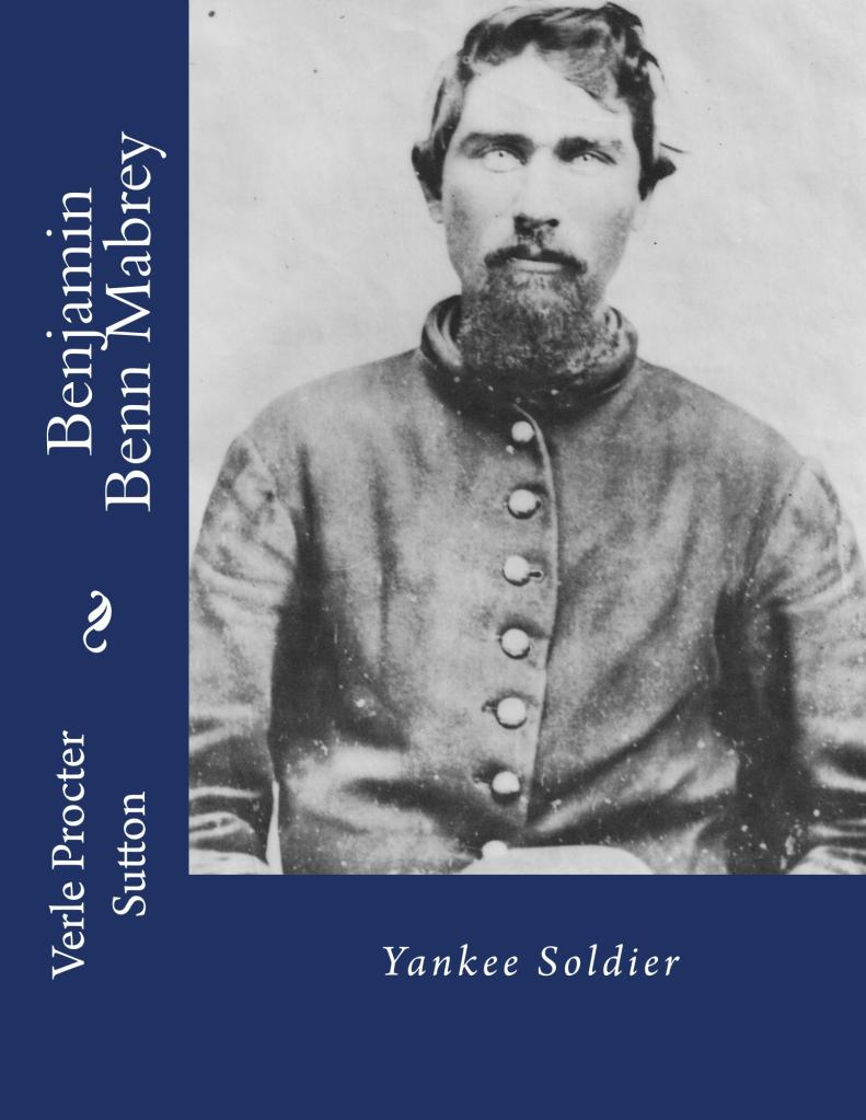 Cover for Benjamin Benn Mabrey: Yankee Soldier