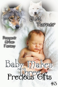 Cover image for BABY MAKES THREE: Precious Gifts