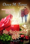 Cover image for AN IMPOSSIBLE GIFT