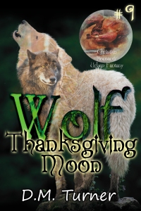 Cover image for WOLF: Thanksgiving Moon